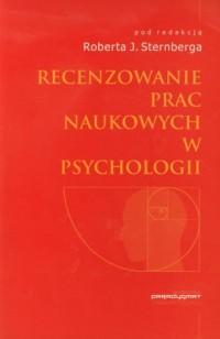 Rezenzowanie prac naukowych w psychologii - okładka książki