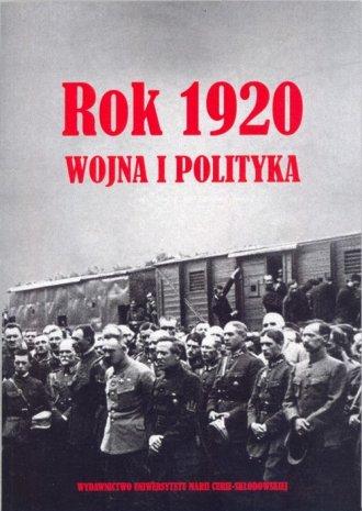 Rok 1920. Wojna i polityka - okładka książki