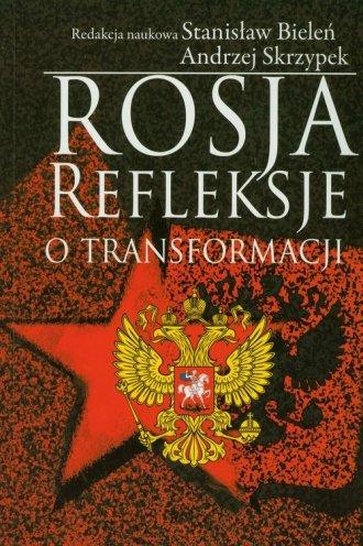 Rosja. Refleksje o transformacji - okładka książki