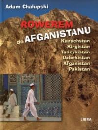 Rowerem do Afganistanu - okładka książki