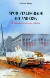Spod Stalingradu do Andersa - okładka książki