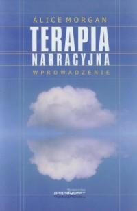 Terapia narracyjna Wprowadzenie - okładka książki