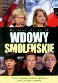 Wdowy Smoleńskie - okładka książki
