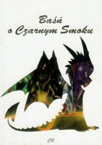 Baśń o Czarnym Smoku - okładka książki