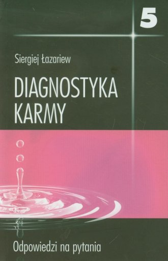 Diagnostyka karmy 5. Odpowiedzi - okładka książki