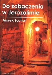 Do zobaczenia w Jerozolimie - okładka książki