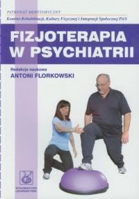 Fizjoterapia w psychiatrii - okładka książki