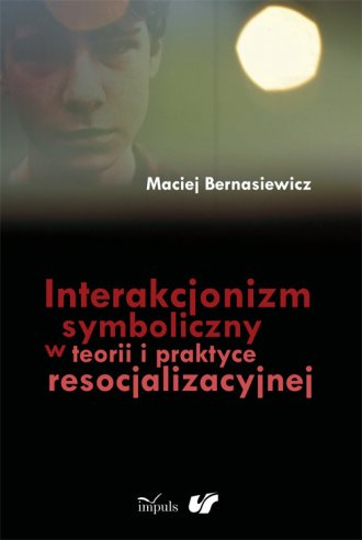 Interakcjonizm symboliczny w teorii - okładka książki