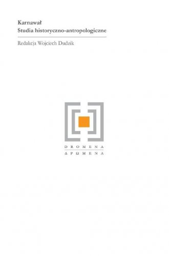 Karnawał. Studia historyczno antropologiczne - okładka książki
