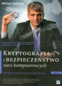 Kryptografia i bezpieczeństwo sieci komputerowych. Koncepcje i metody bezpiecznej komunikacji - okładka książki