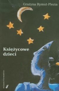 Księżycowe dzieci - okładka książki