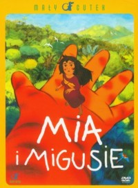 Mia i Migusie (DVD) - okładka filmu