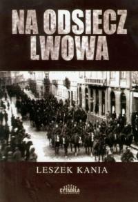 Na odsiecz Lwowa - okładka książki