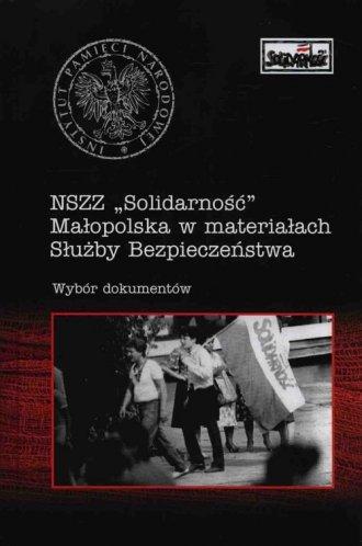 NSZZ Solidarność Małopolska w materiałach - okładka książki