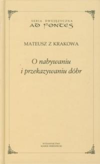 O nabywaniu i przekazywaniu dóbr. - okładka książki