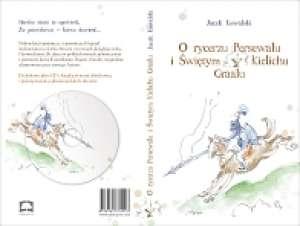 O rycerzu Persewalu i Świętym Kielichu - okładka książki