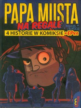 Papa musta na regale - okładka książki