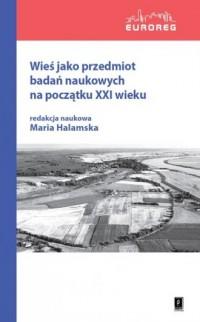 Wieś jako przedmiot badań naukowych - okładka książki