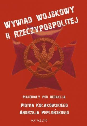Wywiad wojskowy II Rzeczypospolitej - okładka książki