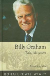 Billy Graham. Taki jaki jestem - okładka książki