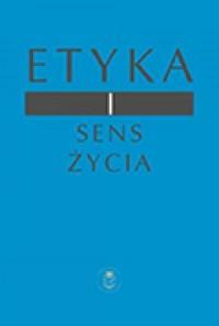 Etyka i sens życia - okładka książki