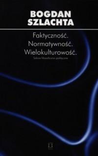 Faktyczność. Normatywność. Wielokulturowość - okładka książki
