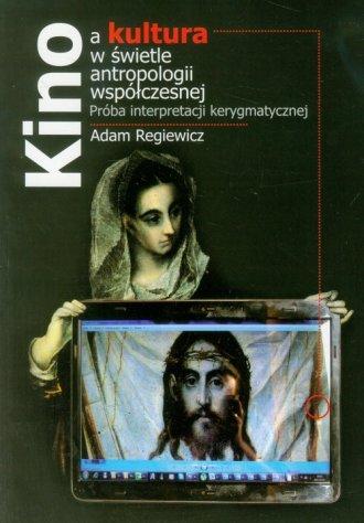 Kino a kultura w świetle antropologii - okładka książki