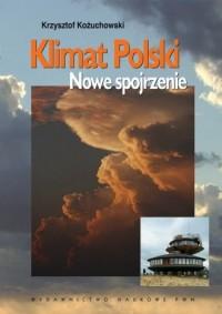 Klimat Polski. Nowe spojrzenie - okładka książki