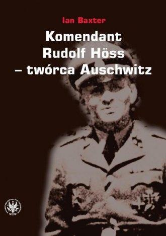 Komendant. Rudolf Hess - twórca - okładka książki