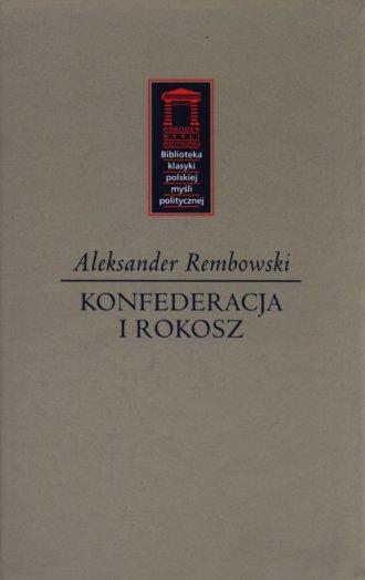 Konfederacja i rokosz. Seria: Biblioteka - okładka książki