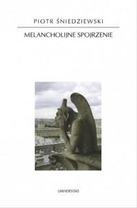 Melancholijne spojrzenie - okładka książki