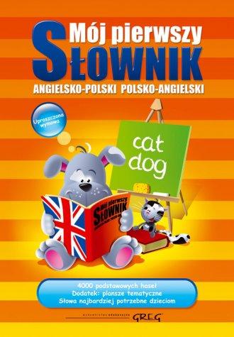 Mój pierwszy słownik angielsko-polski, - okładka książki