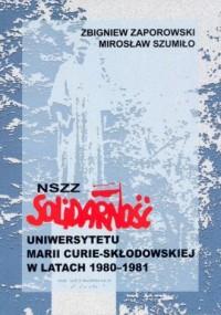 NSZZ Solidarność Uniwersytetu Marii Curie-Skłodowskiej w latach 1980-1981 - okładka książki