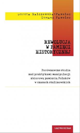Rewolucja w pamięci historycznej. - okładka książki
