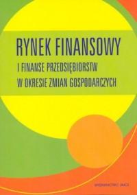 Rynek finansowy i finanse przedsiębiorstw - okładka książki