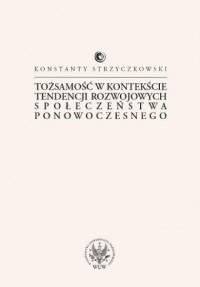 Tożsamość w kontekście tendencji - okładka książki