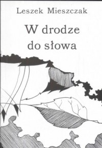 W drodze do słowa - okładka książki