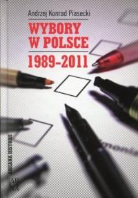 Wybory w Polsce 1989-2011 - Andrzej - okładka książki