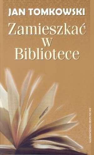 Zamieszkać w Bibliotece - okładka książki