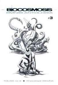 Biocosmosis Emnisi. Antologia. Tom 3 - okładka książki