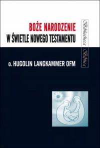 Boże Narodzenie w świetle Nowego - okładka książki