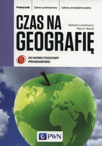 Czas na geografię. Szkoła ponadgimnazjalna. - okładka podręcznika