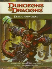 Dungeons & Dragons. Księga Potworów. Podstawowe zasady gry fabularnej - okładka książki