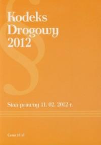 Kodeks drogowy 2012 - okładka książki