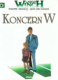 Largo Winch. Tom 2. Koncern W - okładka książki