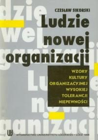 Ludzie nowej organizacji - okładka książki