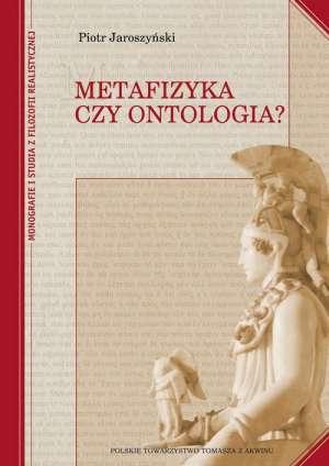 Metafizyka czy ontologia? - okładka książki