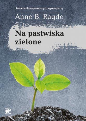 Na pastwiska zielone - okładka książki