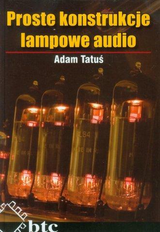 Proste konstrukcje lampowe audio - okładka książki