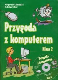 Przygoda z komputerem. Klasa 2. Szkoła podstawowa. Podręcznik - okładka książki